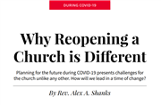 Why Reopening a Church is Different: Planning for the future during COVID-19 presents challenges for the church unlike any other.