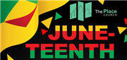 Juneteenth Virtual  Celebration-The Place UMC