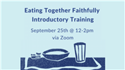 Register for Eating Together Faithfully introductory training